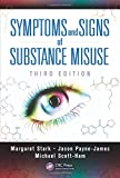img - for Symptoms and Signs of Substance Misuse, Third Edition book / textbook / text book