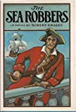 The sea robbers (0152711708) by Kraske, Robert