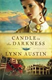 Candle in the Darkness (Refiners Fire) (Volume 1)
