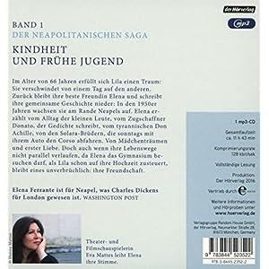 Meine geniale Freundin: Band 1 der Neapolitanischen Saga: Kindheit und frühe Jugend (Die