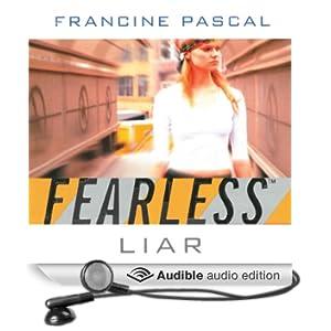 Liar�: Fearless, Book 10 (Unabridged)
