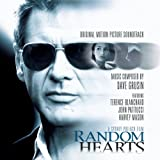 Random Hearts: ORIGINAL MOTION PICTURE SOUNDTRACK Dave Grusin