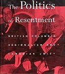 The Politics of Resentment: British C...