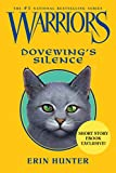 Warriors: Dovewing's Silence (Warriors Novella)