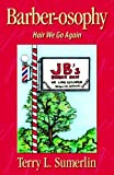 img - for Barberosophy-Hair We Go Again by Terry Sumerlin (2004-09-30) book / textbook / text book