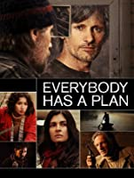 Everybody Has A Plan (Todos Tenemos Un Plan) [HD]