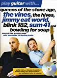 img - for Play Guitar with... Queens of the Stone Age, the Vines, the Hives, Jimmy Eat World, Blink 182, Sum 41 and Bowling for Soup book / textbook / text book