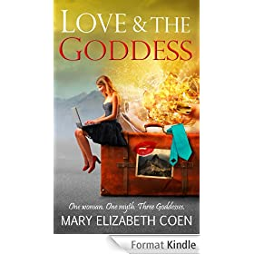 Love & The Goddess (English Edition)