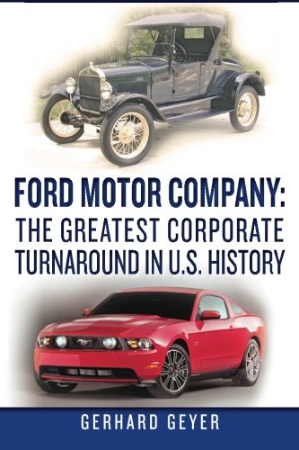 ford-motor-company-the-greatest-corporate-turnaround-in-us-history