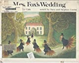 Mrs. Fox's Wedding (0385157614) by Corrin, Sara
