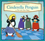 Cinderella Penguin: Or, The Little Gl...