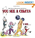 You See a Circus. I See