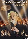 Roger Whittaker - Live in Berlin