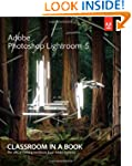 Adobe Photoshop Lightroom 5: Classroo...