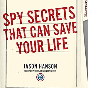 Spy Secrets That Can Save Your Life Audiobook