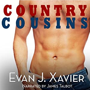 Country Cousins: Gay Erotic Stories #4 | [Evan J. Xavier]