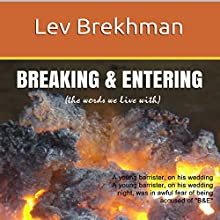 Breaking & Entering: The Words We Live With (       UNABRIDGED) by Lev Brekhman Narrated by Liam Owen