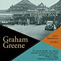Brighton Rock (       UNABRIDGED) by Graham Greene Narrated by Richard Brown
