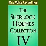 The Sherlock Holmes Collection IV | Sir Arthur Conan Doyle