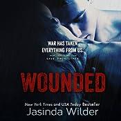 Wounded | [Jasinda Wilder]