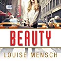 Beauty Audiobook by Louise Mensch Narrated by Laurel Lefkow