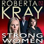 Strong Women | Roberta Kray
