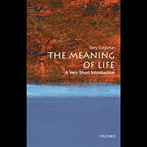 The Meaning of Life: A Very Short Introduction | [Terry Eagleton]