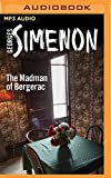 img - for The Madman of Bergerac (Inspector Maigret) book / textbook / text book
