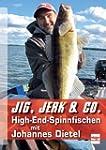 Jig, Jerk & Co.: High-End-Spinnfische...