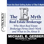 The E-Myth Real Estate Brokerage | [Michael E. Gerber, Richard A. Rector]