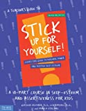 img - for A Teacher's Guide to Stick Up for Yourself!: A 10-Part Course in Self-Esteem and Assertiveness for Kids book / textbook / text book