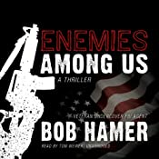 Enemies Among Us: A Thriller | [Bob Hamer]