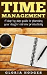 Time Management: A Step-By-Step Guide...