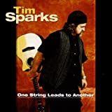 "One String Leads to Anothervon ""Tim Sparks"""