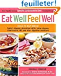 Eat Well, Feel Well: More Than 150 De...