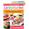 Eat Well, Feel Well: More Than 150 Delicious Specific Carbohydrate Diet-Compliant Recipes