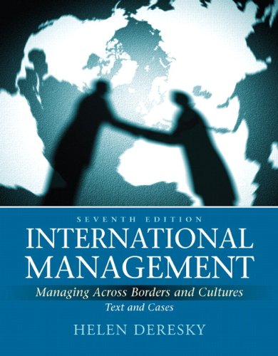 International Management: Managing Across Borders and Cultures,...