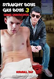 Straight Boys Gay Boys 3-Going Undercover
