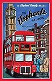 An Elephant Family Adventure: The Elephants Visit London
