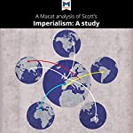 A Macat Analysis of J. A. Hobson's Imperialism: A Study   Riley Quinn