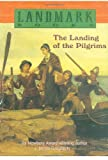 The Landing of the Pilgrims (Landmark Books)