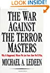 The War Against the Terror Masters: W...