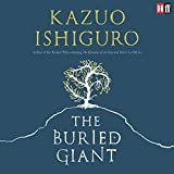 The Buried Giant (Unabridged)