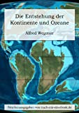 img - for Die Entstehung der Kontinente und Ozeane. [Illustriert] (German Edition) book / textbook / text book