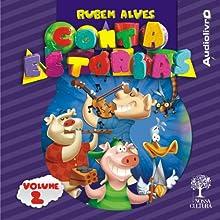 Rubem Alves - Conta estórias - Volume 2 Audiobook by Rubem Alves Narrated by Rubem Alves