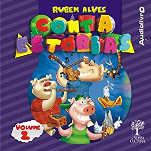 Rubem Alves - Conta estórias - Volume 2 Audiobook