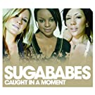 Caught In A Moment (International version)