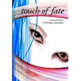 Touch of Fate ~ Christine Amsden