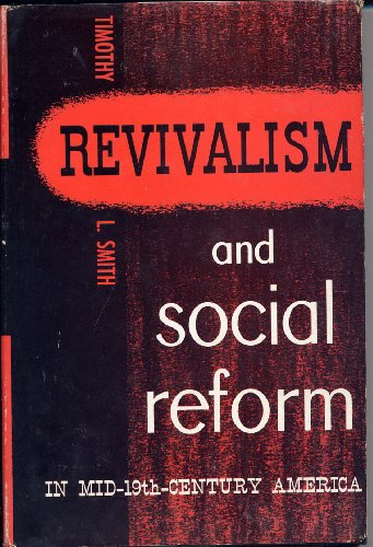 Revivalism and Social Reform in Mid-19th-Century America (Revivalism In America compare prices)