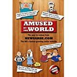 Amused By The World : The year in review from newsarseby Richard Smith